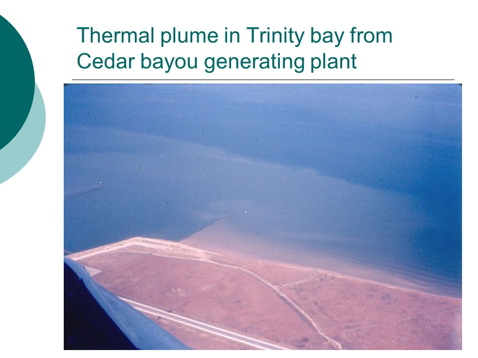 Thermal plume in Trinity bay from Cedar bayou generating plant