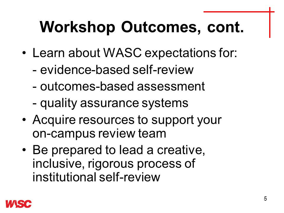 5 Workshop Outcomes, cont.