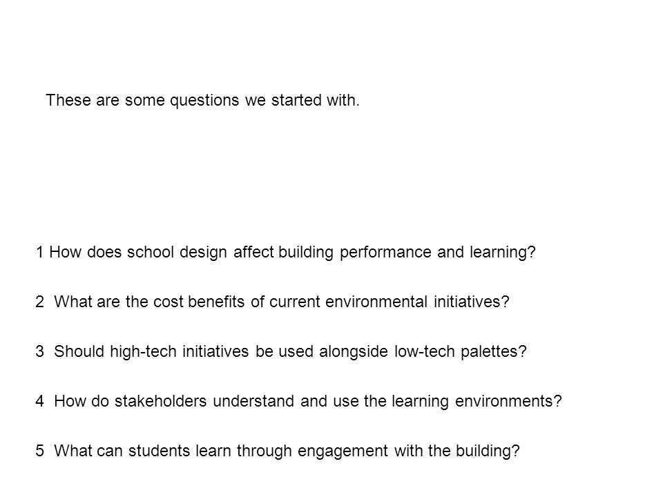 1 How does school design affect building performance and learning.