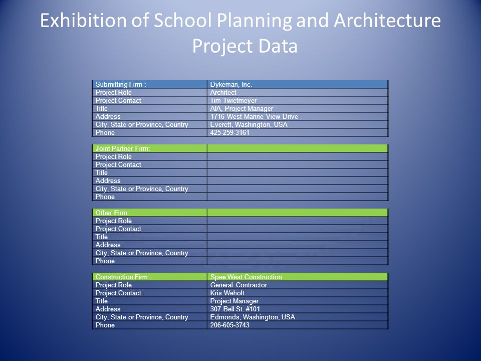 Exhibition of School Planning and Architecture Project Data Submitting Firm :Dykeman, Inc.