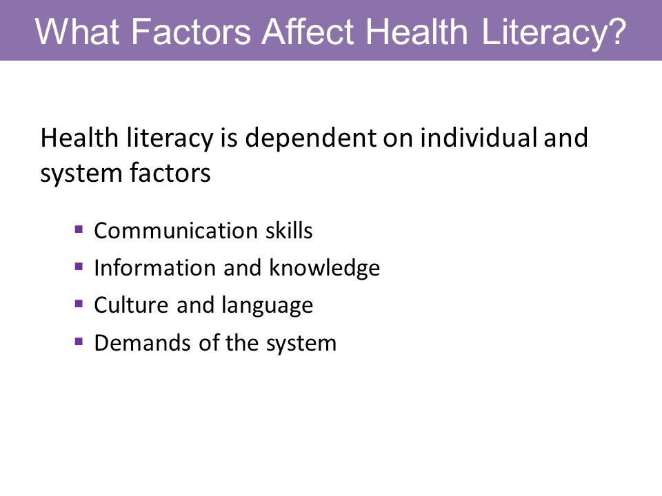 What Factors Affect Health Literacy.