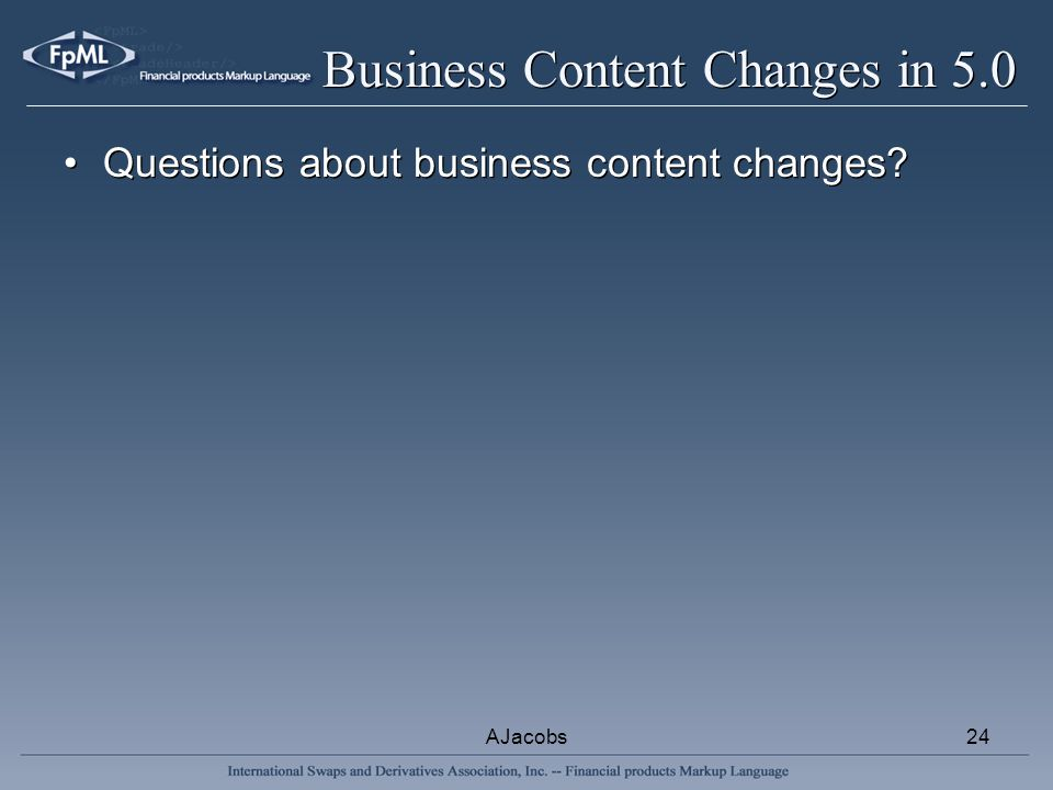 AJacobs24 Business Content Changes in 5.0 Questions about business content changes
