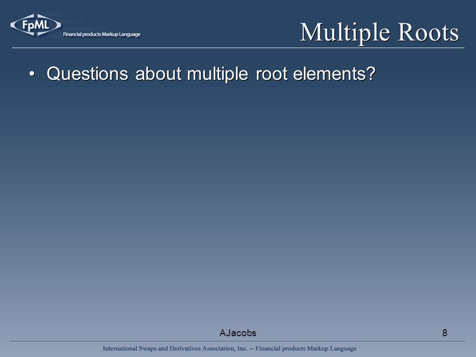 AJacobs8 Multiple Roots Questions about multiple root elements