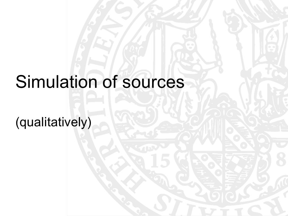 Simulation of sources (qualitatively)