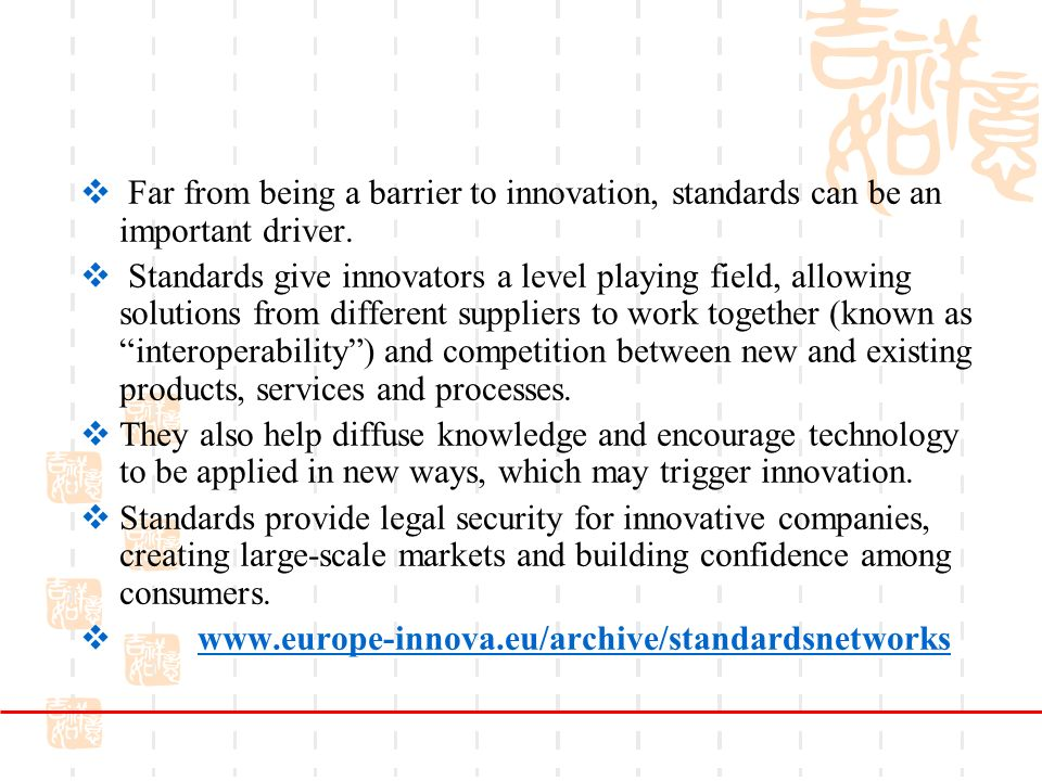 Far from being a barrier to innovation, standards can be an important driver.