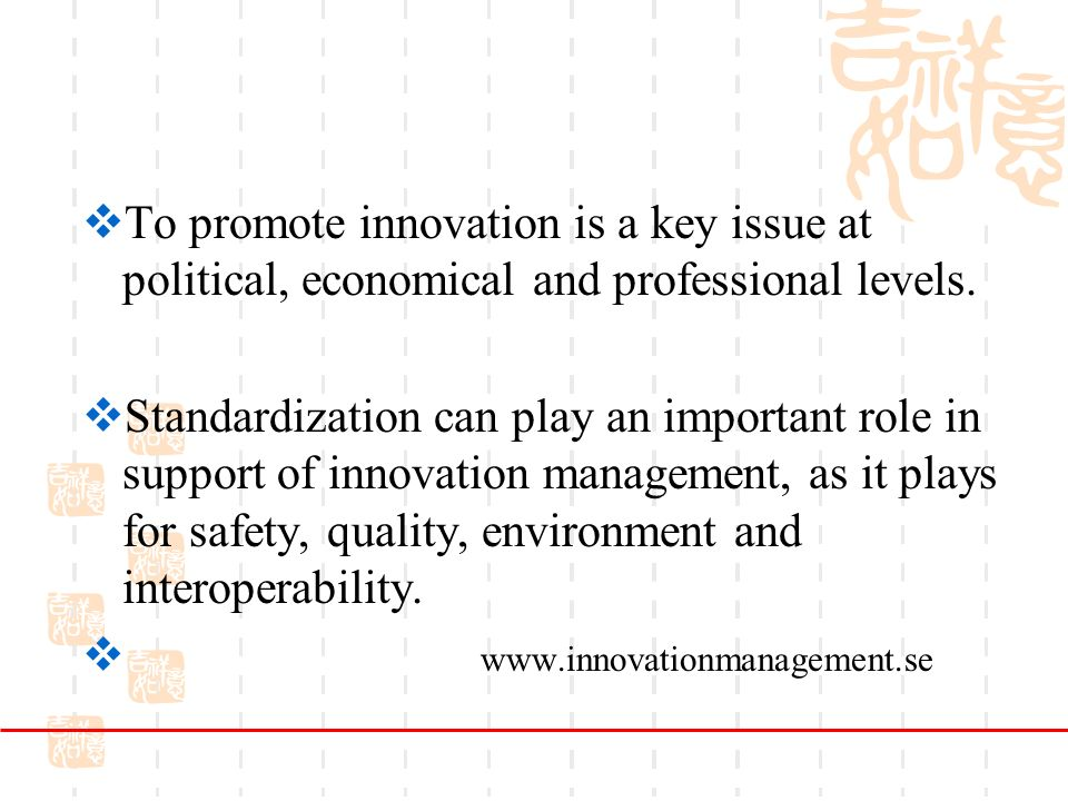 To promote innovation is a key issue at political, economical and professional levels.