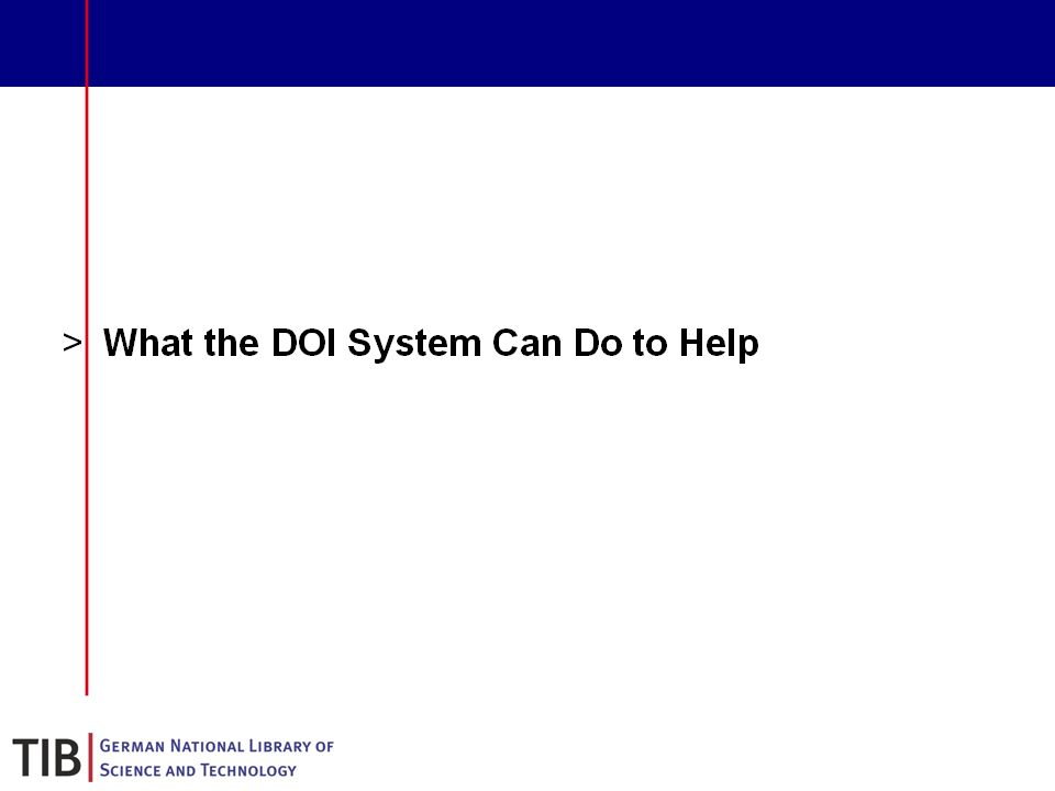 19 What the DOI System Can Do to Help