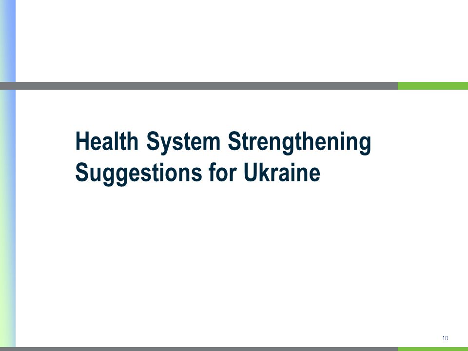 10 Health System Strengthening Suggestions for Ukraine