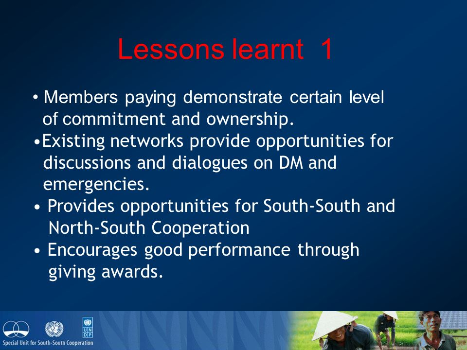 Lessons learnt 1 Members paying demonstrate certain level of c ommitment and ownership.