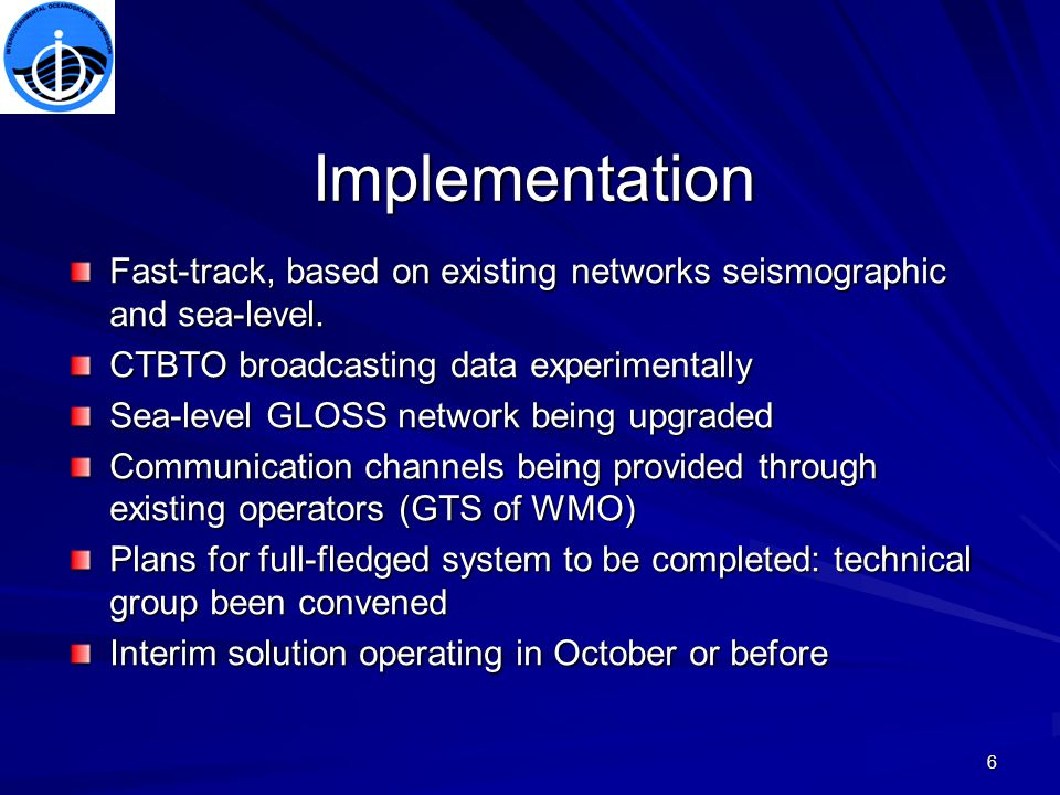 6 Implementation Fast-track, based on existing networks seismographic and sea-level.