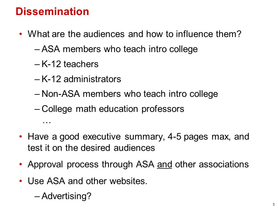 5 What are the audiences and how to influence them.