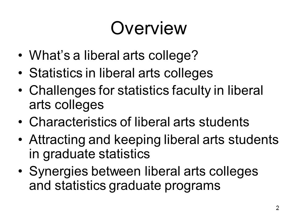 2 Overview Whats a liberal arts college.