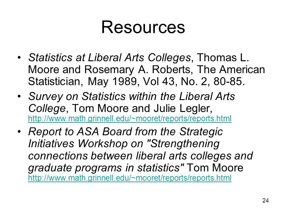 24 Resources Statistics at Liberal Arts Colleges, Thomas L.