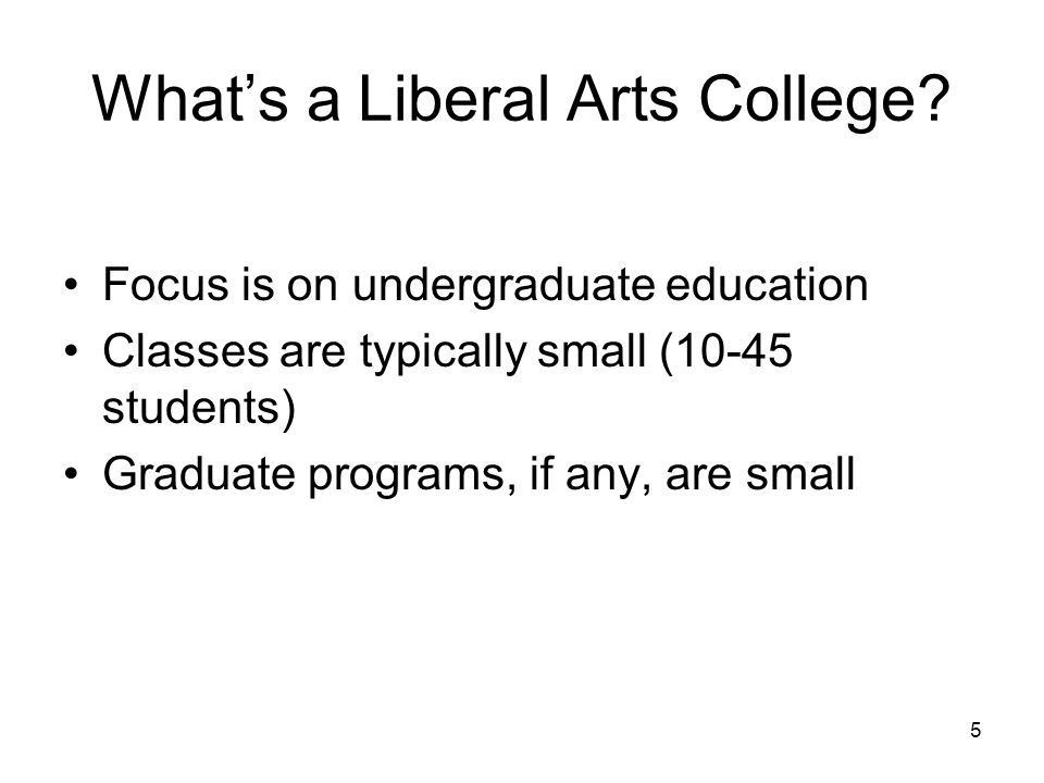 5 Whats a Liberal Arts College.