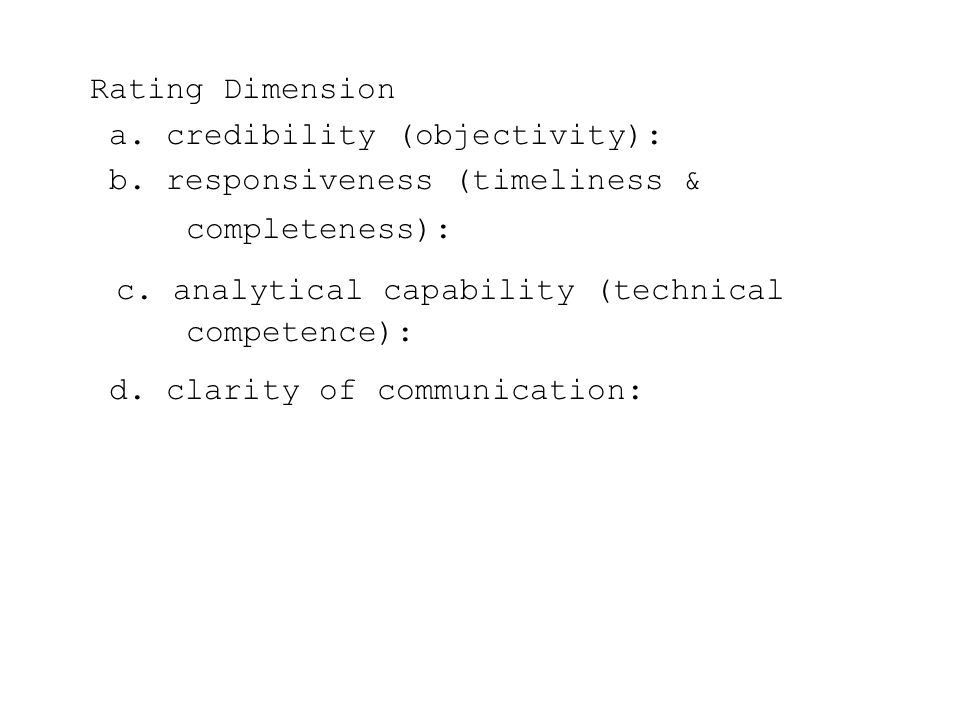Rating Dimension a. credibility (objectivity): b.