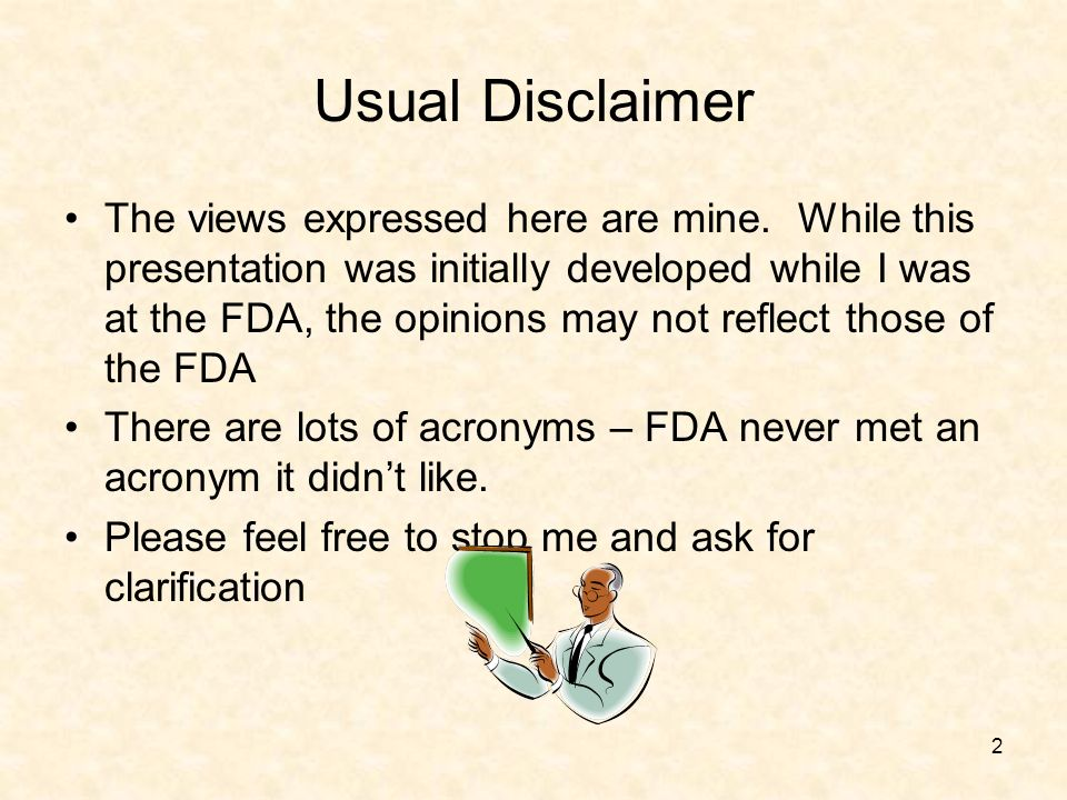 2 Usual Disclaimer The views expressed here are mine.