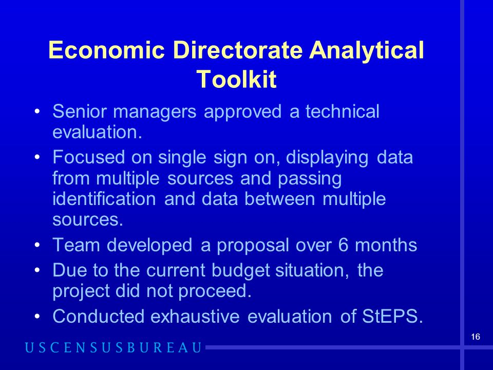 16 Economic Directorate Analytical Toolkit Senior managers approved a technical evaluation.
