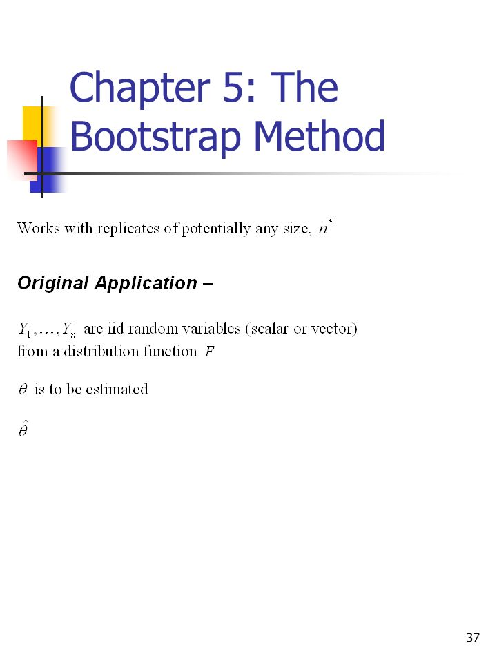 37 Chapter 5: The Bootstrap Method