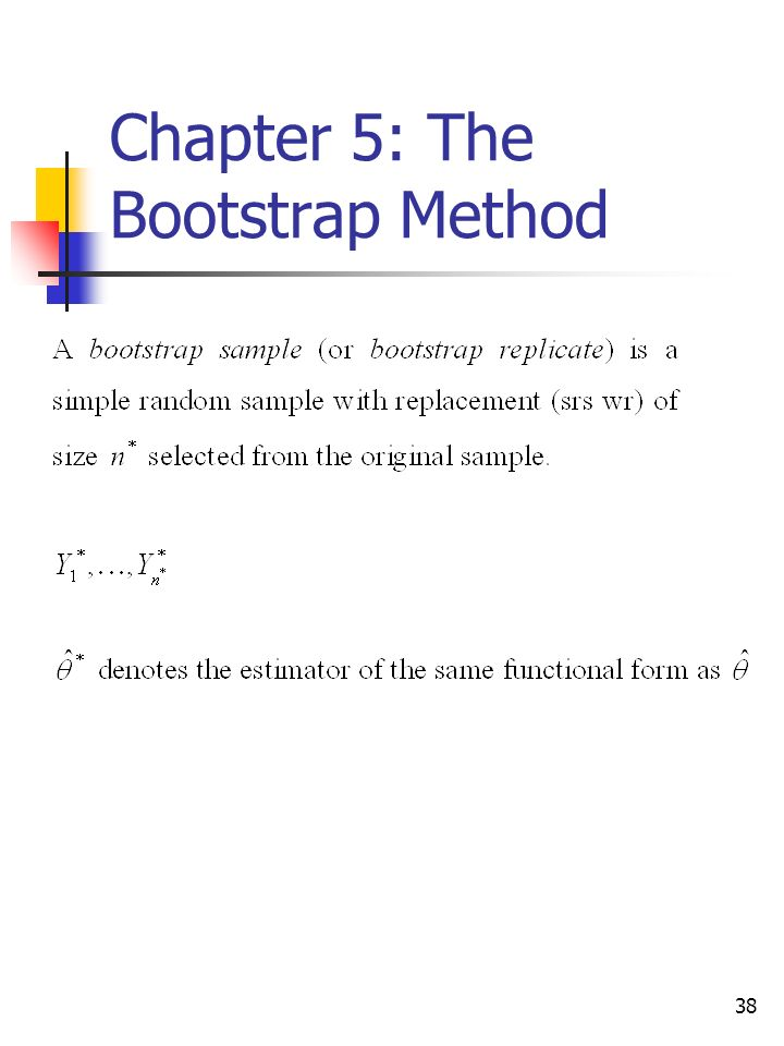 38 Chapter 5: The Bootstrap Method