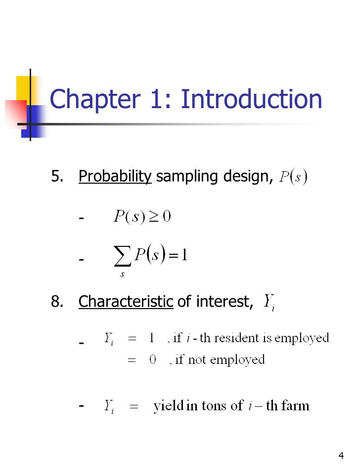 4 Chapter 1: Introduction 5.Probability sampling design, - 8.Characteristic of interest, -