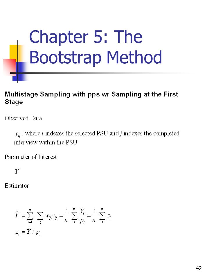 42 Chapter 5: The Bootstrap Method