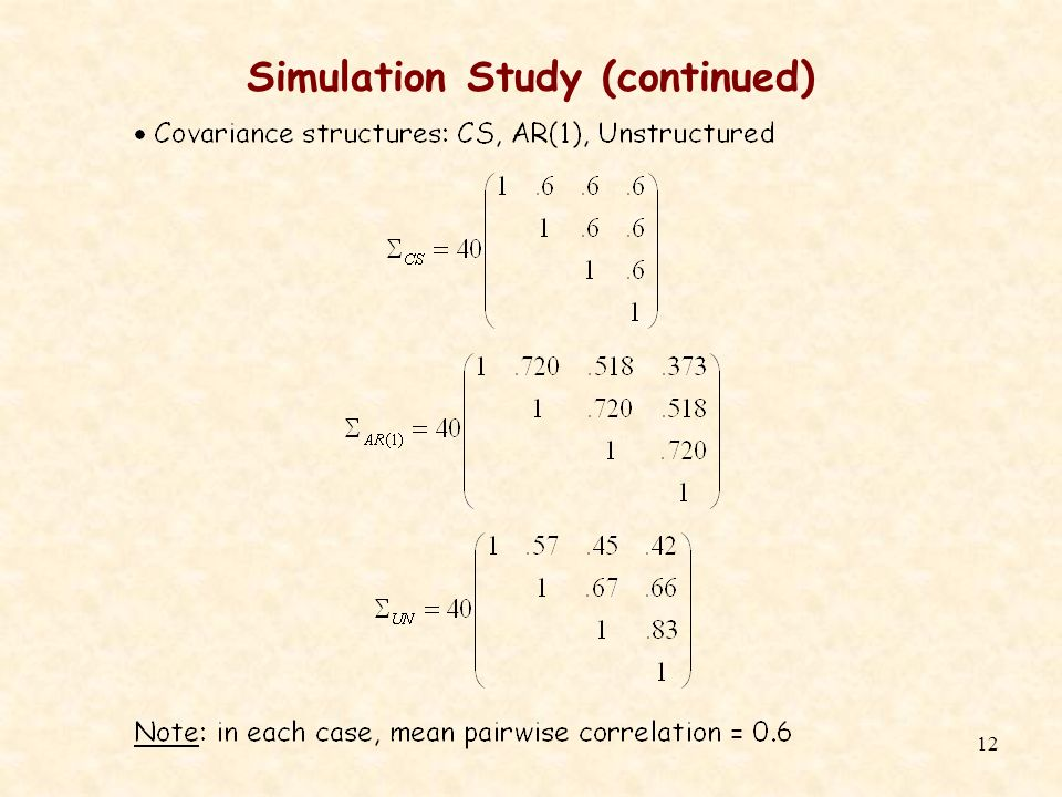12 Simulation Study (continued)
