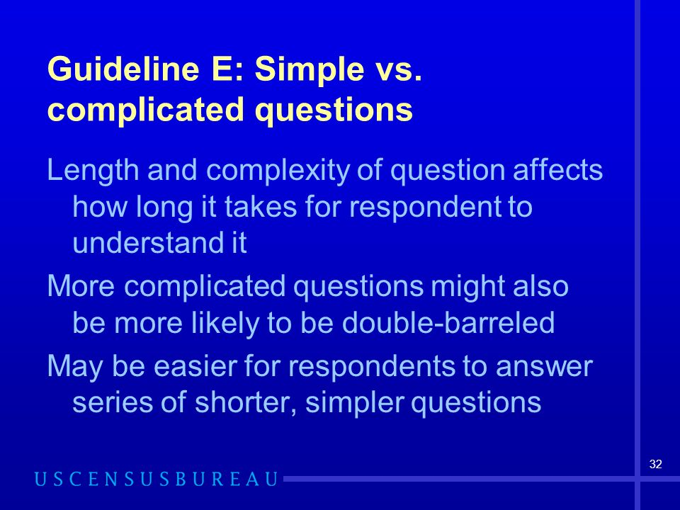 32 Guideline E: Simple vs.