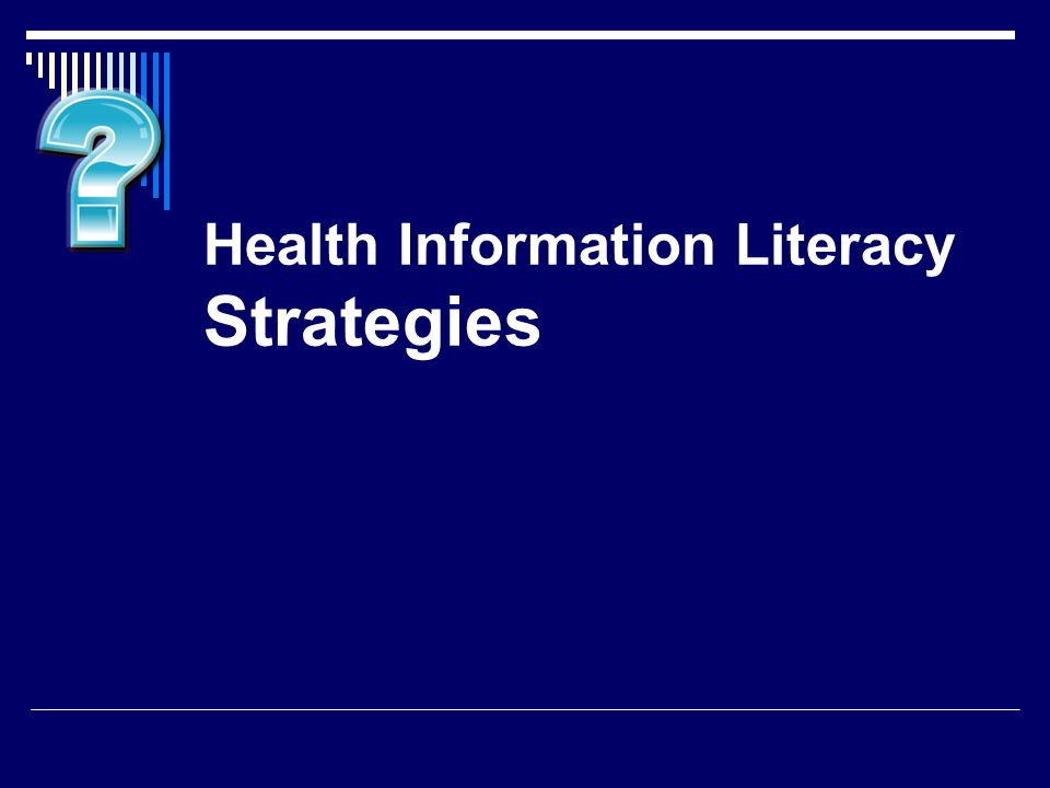 Health Information Literacy Strategies