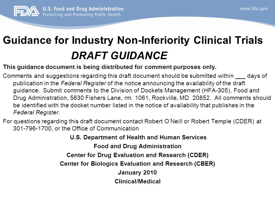 15 Guidance for Industry Non-Inferiority Clinical Trials DRAFT GUIDANCE This guidance document is being distributed for comment purposes only.