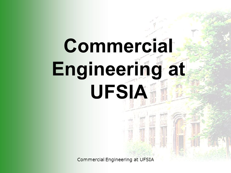 Commercial Engineering at UFSIA