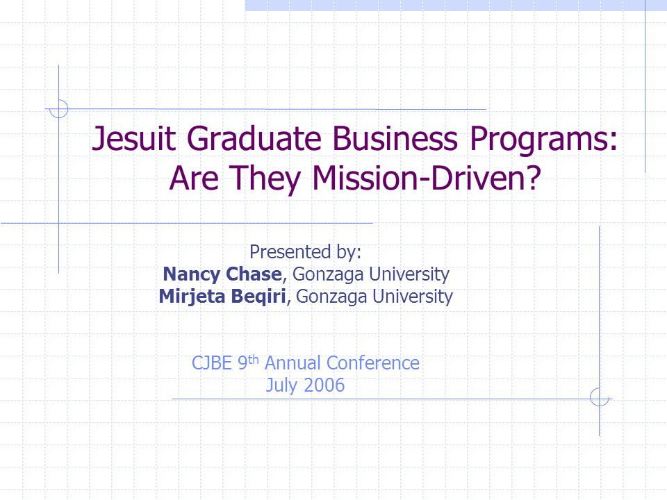 Jesuit Graduate Business Programs: Are They Mission-Driven.
