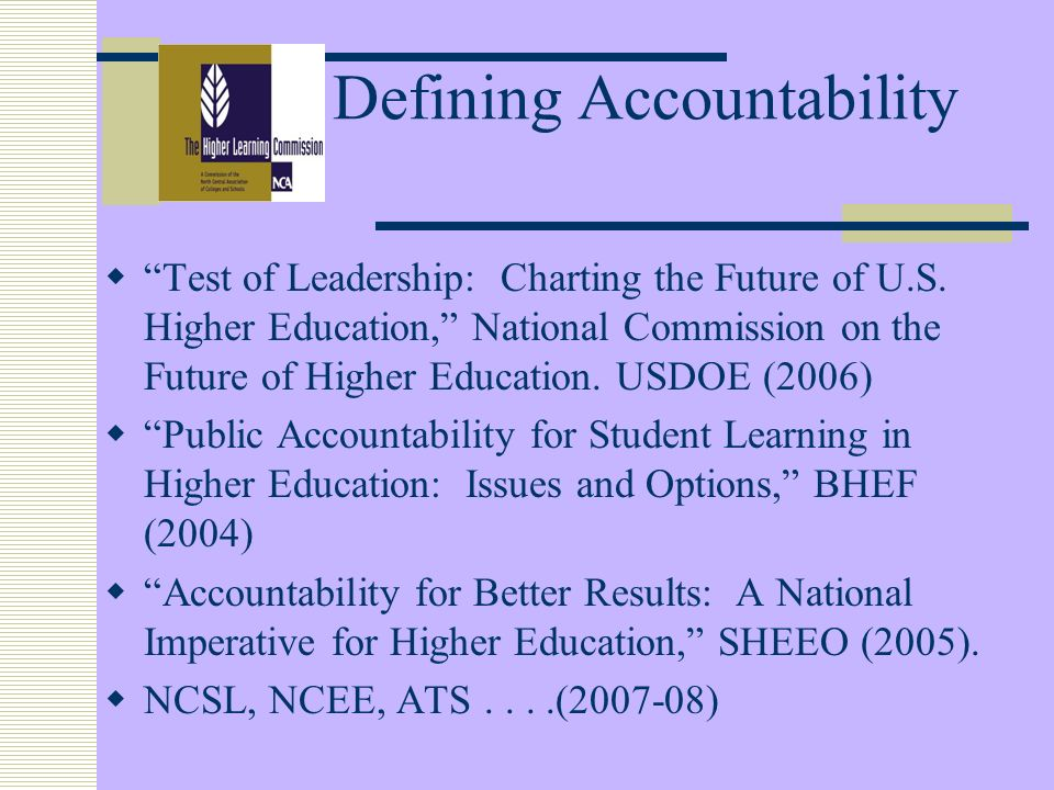 Defining Accountability Test of Leadership: Charting the Future of U.S.