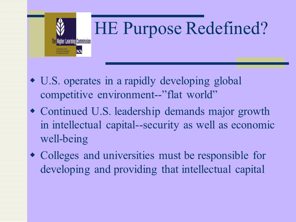 HE Purpose Redefined. U.S.