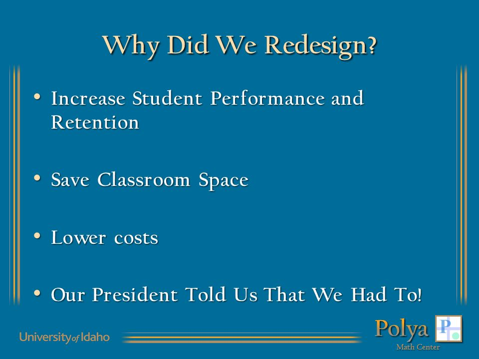 Why Did We Redesign.