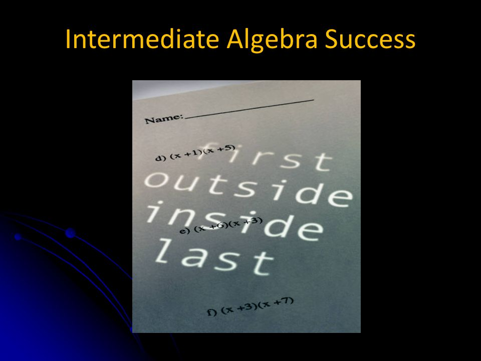 Intermediate Algebra Success