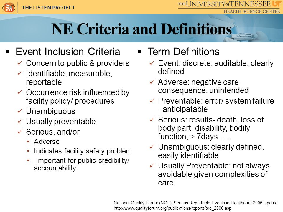 THE LISTEN PROJECT NE Criteria and Definitions National Quality Forum (NQF).