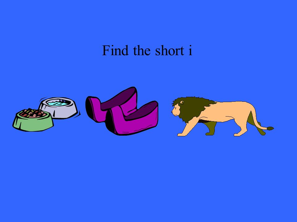 Find the short i
