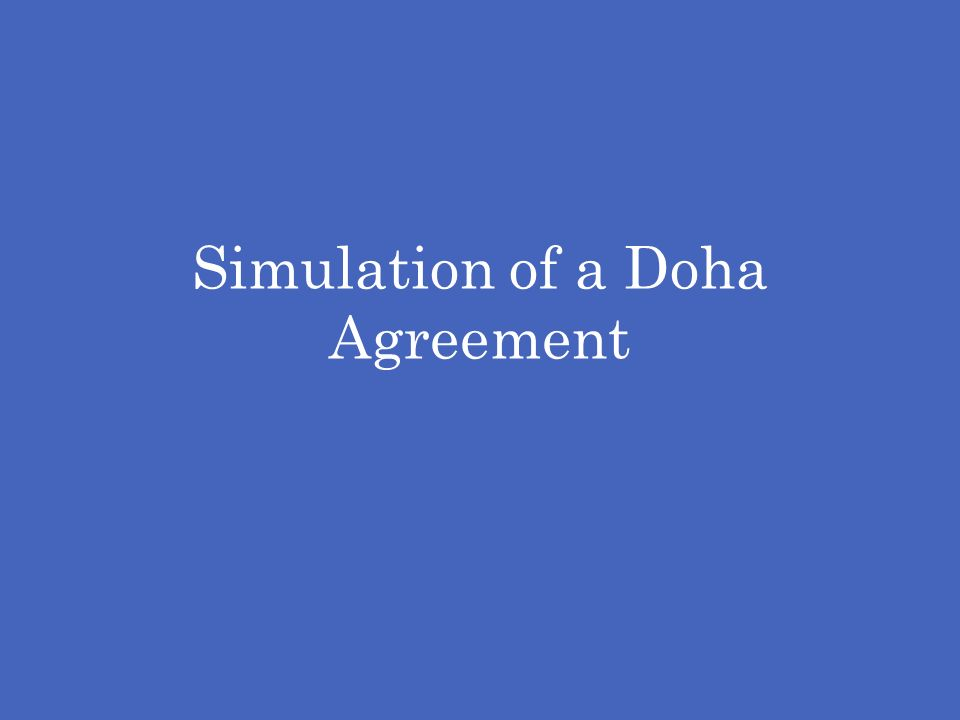Simulation of a Doha Agreement