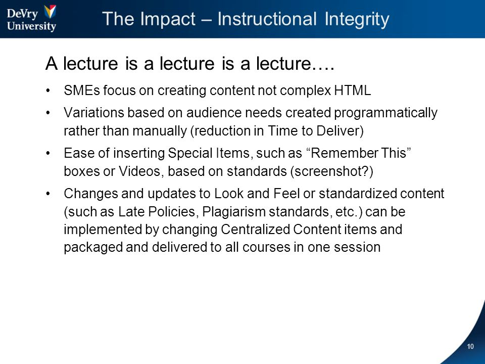 The Impact – Instructional Integrity A lecture is a lecture is a lecture….