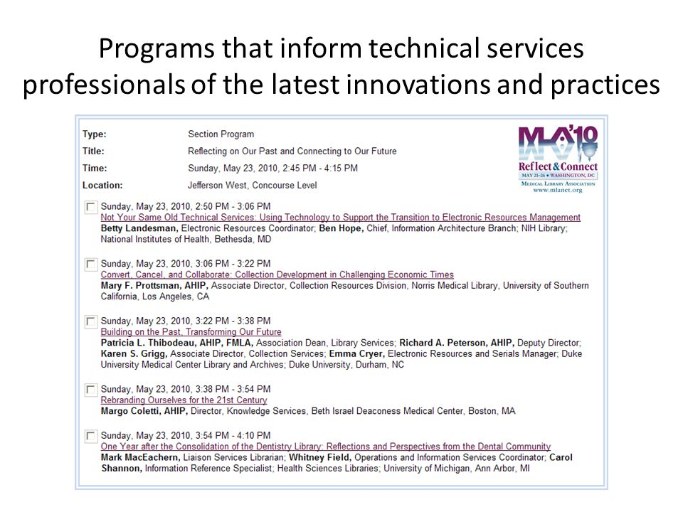 Programs that inform technical services professionals of the latest innovations and practices