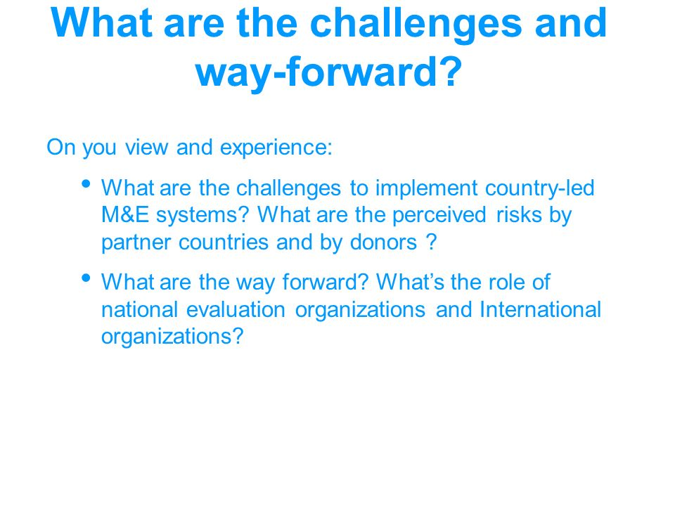 What are the challenges and way-forward.