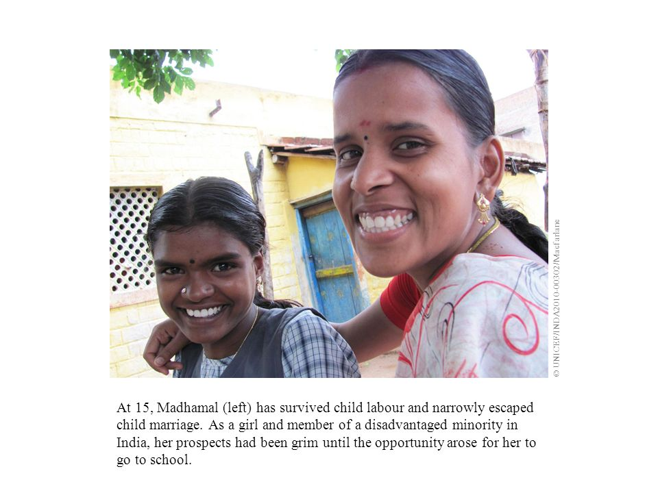 At 15, Madhamal (left) has survived child labour and narrowly escaped child marriage.