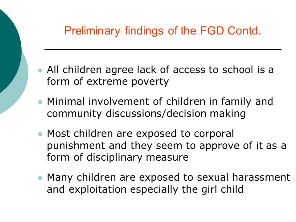 Preliminary findings of the FGD Contd.