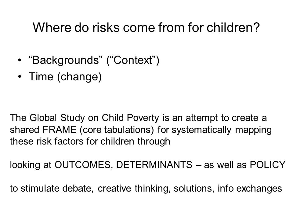 Where do risks come from for children.