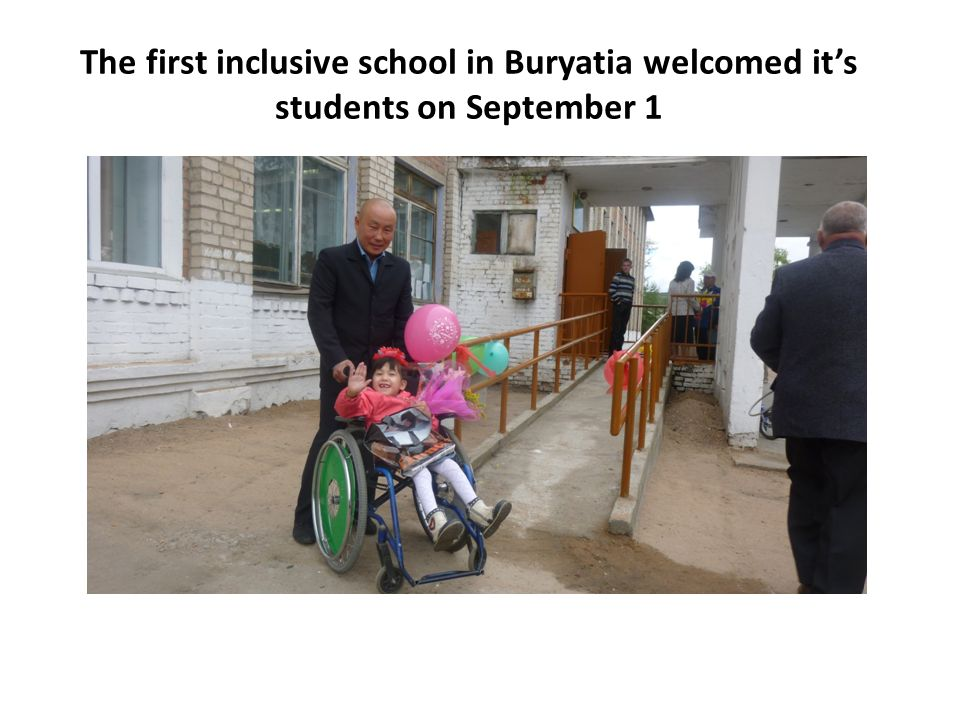 The first inclusive school in Buryatia welcomed its students on September 1