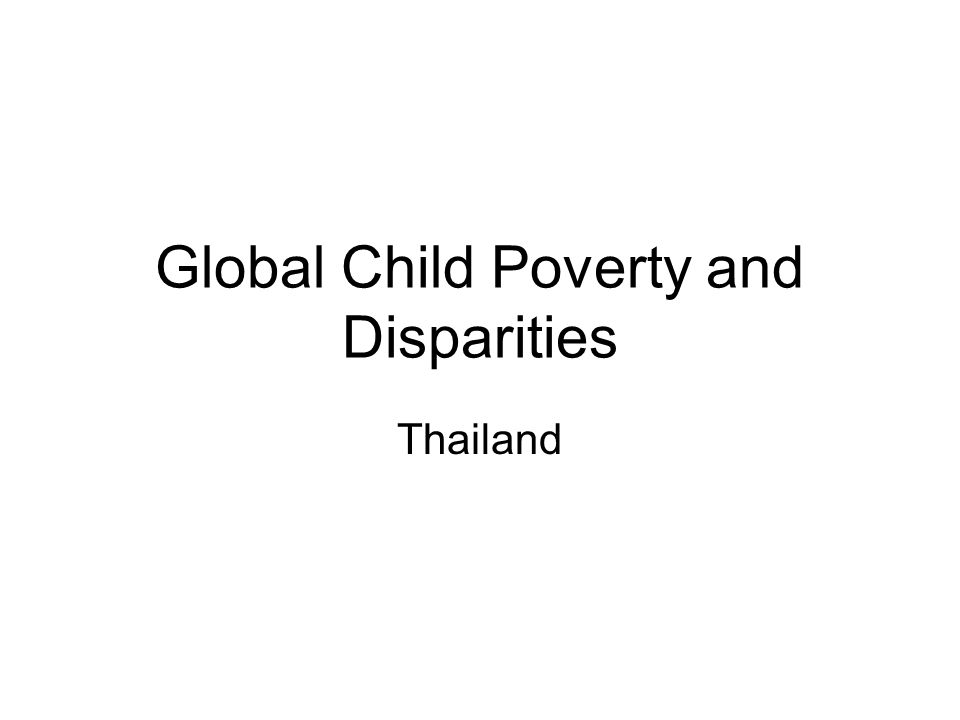 Global Child Poverty and Disparities Thailand
