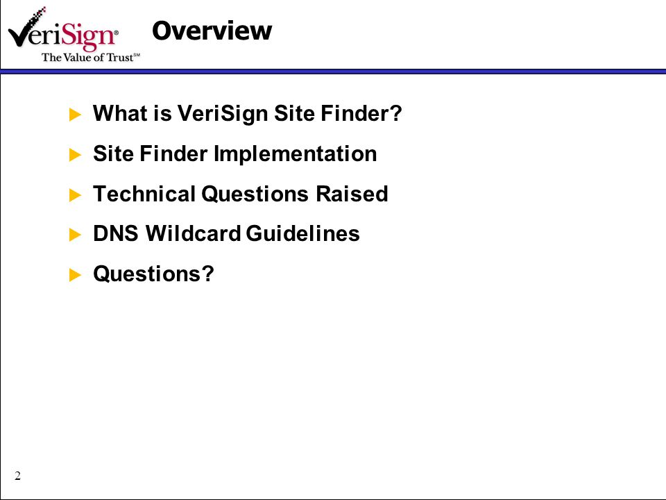 2Overview What is VeriSign Site Finder.