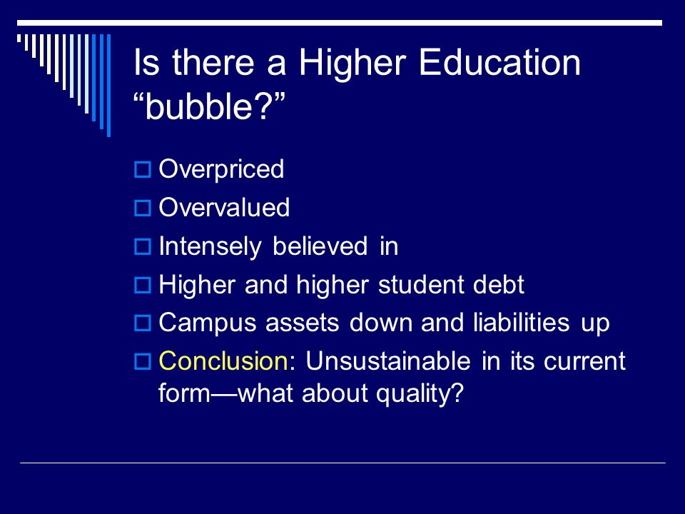 Is there a Higher Education bubble.