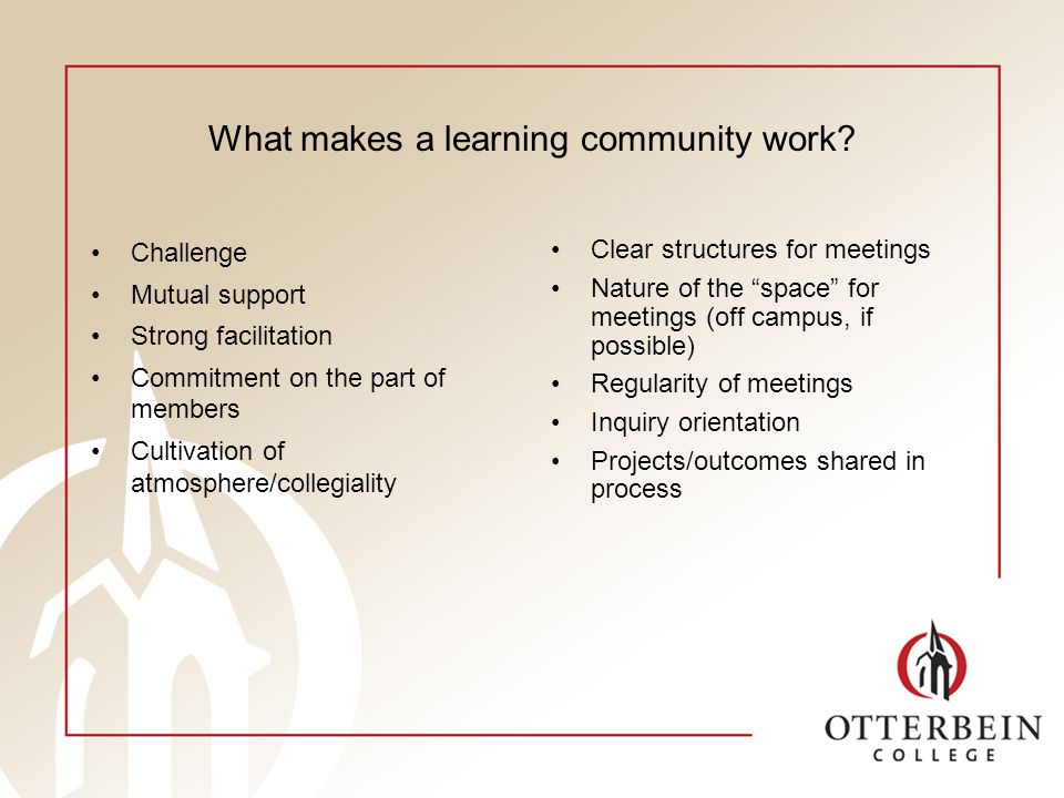 What makes a learning community work.