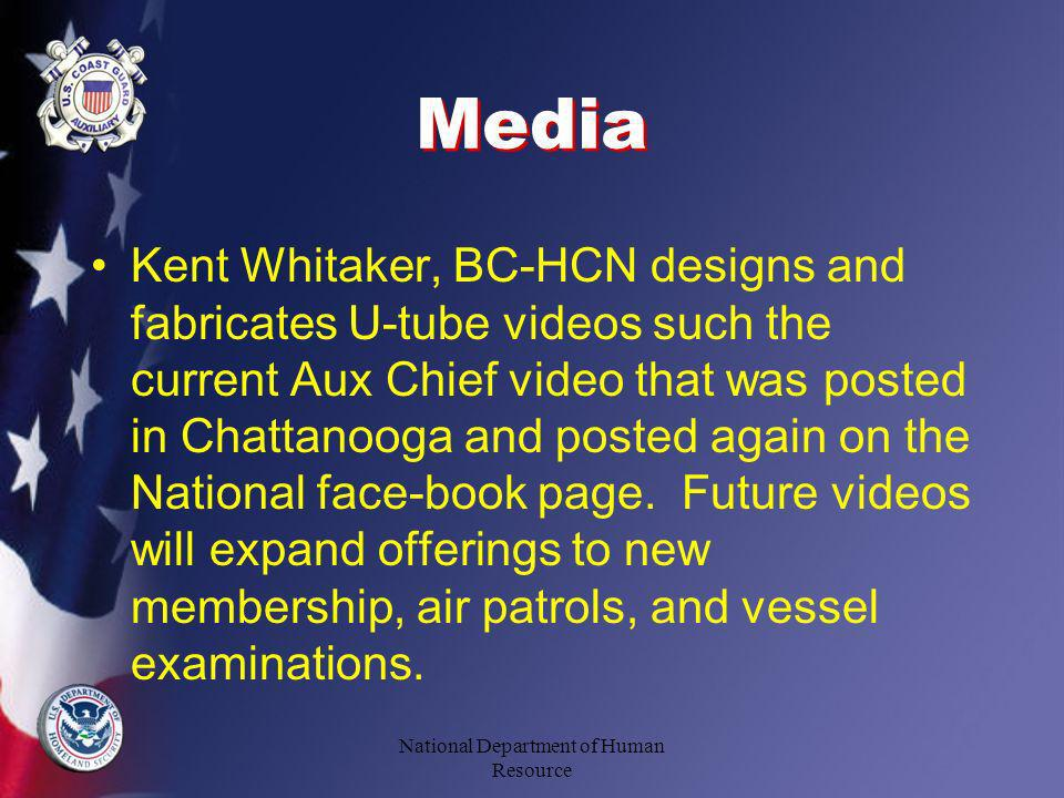 Media Kent Whitaker, BC-HCN designs and fabricates U-tube videos such the current Aux Chief video that was posted in Chattanooga and posted again on the National face-book page.